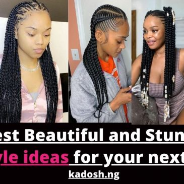 Latest Beautiful and Stunning Hairstyle ideas for your next hairdo